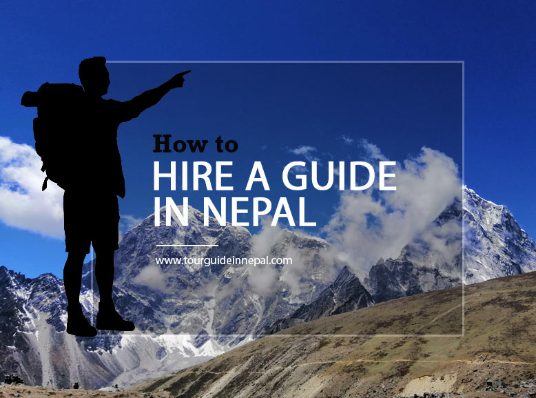 How to hire a guide in Nepal?
